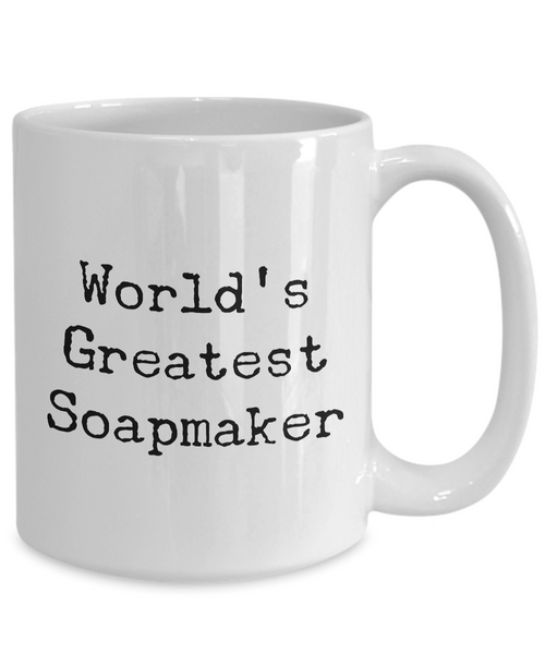 World's Greatest Soapmaker Cute Soapmaking Mug for Soap Crafters