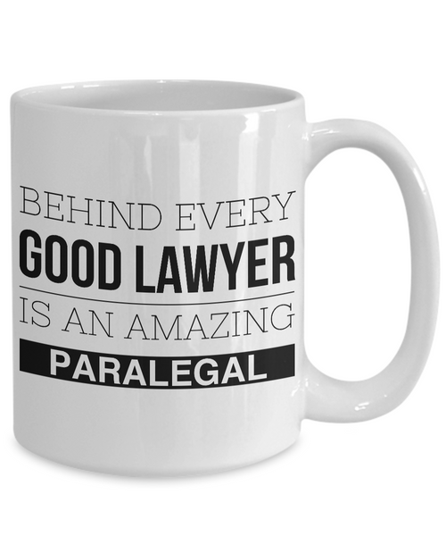 Paralegal Coffee Mug - Gifts for Paralegals - Paralegal Graduation Gift - Behind Every Good Lawyer is an Amazing Paralegal Coffee Cup-Cute But Rude