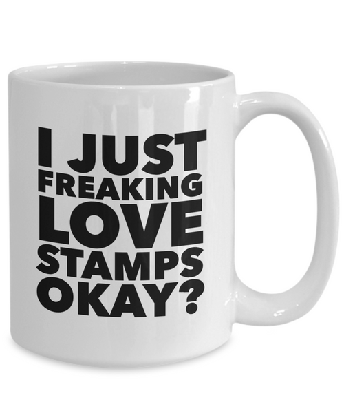... Stamp Collector Gifts I Just Freaking Love Stamps Okay Funny Mug Ceramic Coffee Cup-Cute