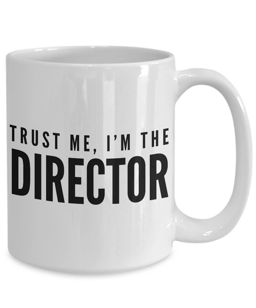 Film Director - Movie Director Gifts - Trust Me, I'm the Director Mug-Cute But Rude
