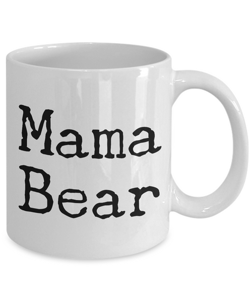 Mama Bear Mug 11 oz. Ceramic Coffee Cup-Cute But Rude
