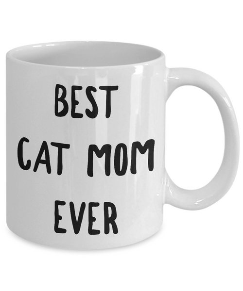 Cat Lover Gifts Mug - Best Cat Mom Ever Ceramic Coffee Mug-Cute But Rude