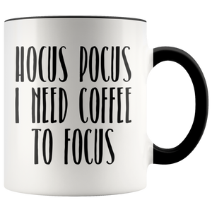 Hocus Pocus Mug Hocus Pocus I Need Coffee to Focus Coffee Cup Cute Fall Mugs Autumn Gift Idea Halloween