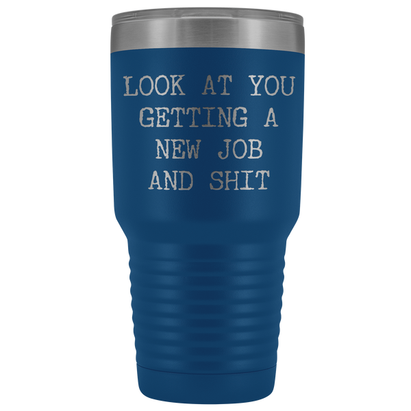 New Job Congratulations Gifts Look at You Getting a New Job Tumbler Metal Mug Insulated Hot Cold Travel Coffee Cup 30oz BPA Free