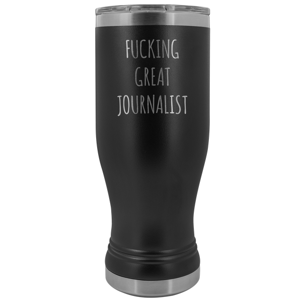 Journalism Major Gifts Great Journalist Pilsner Tumbler Funny Mug Insulated Hot Cold Travel Coffee Cup 20oz BPA Free