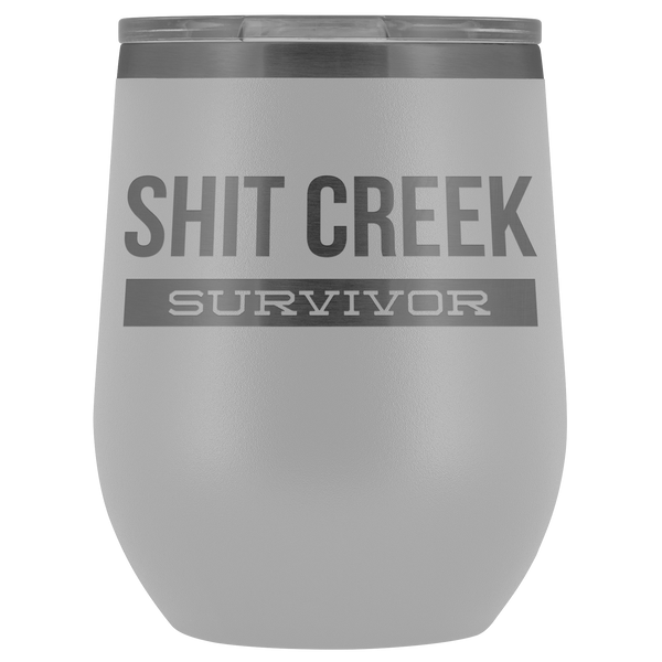 Funny Recovery Gifts for Men & Women Shit Creek Survivor Wine Tumbler Metal Hot Cold Travel Cup 30oz BPA Free