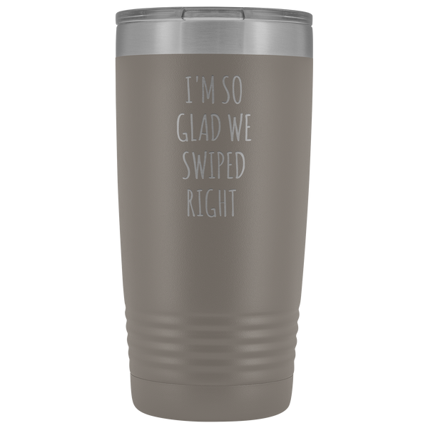 I'm So Glad We Swiped Right Tumbler Online Dating New Relationship Gift Insulated Hot Cold Funny Travel Coffee Cup 20oz BPA Free