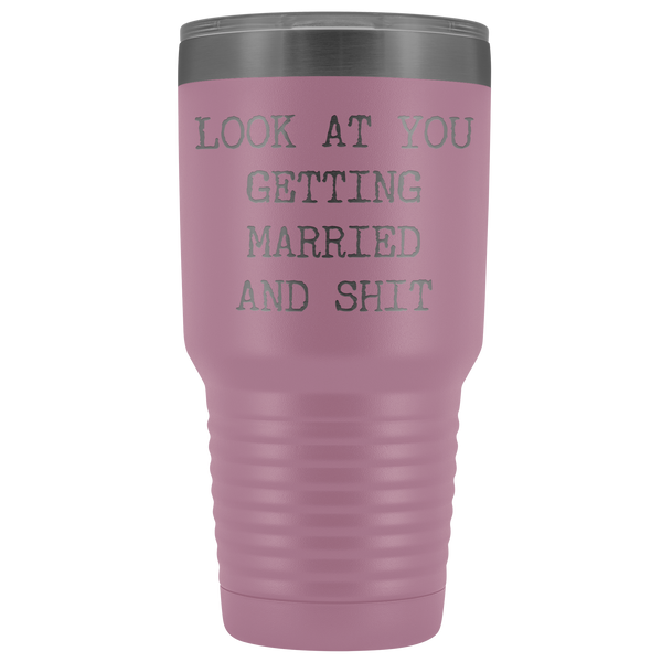 Funny Wedding Gifts Look at You Getting Married Tumbler Metal Mug Insulated Hot Cold Travel Coffee Cup 30oz BPA Free
