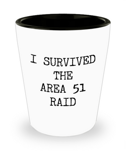 I Survived the Area 51 Raid Funny Alien Ceramic Shot Glass