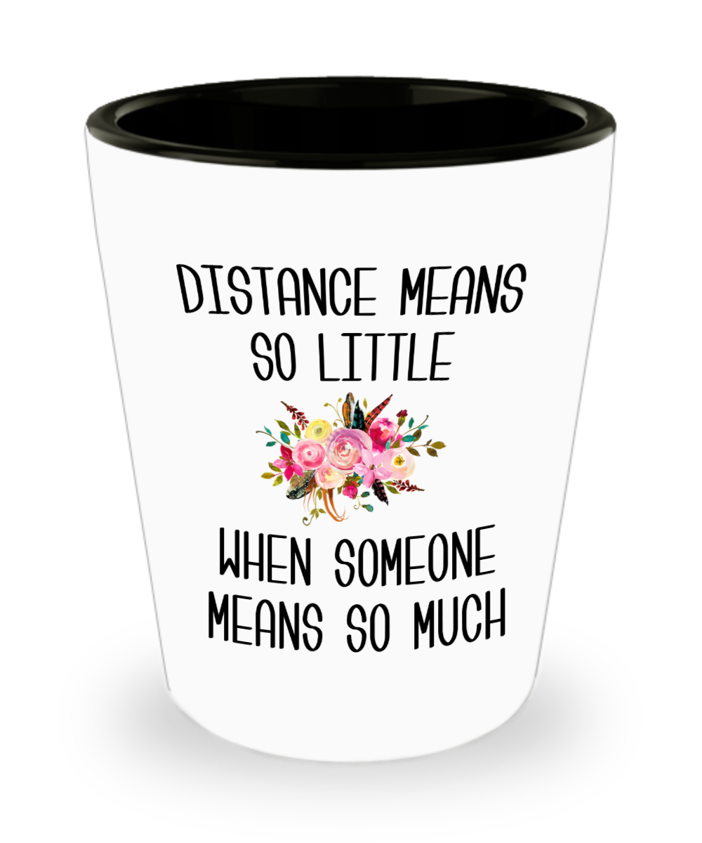 Long Distance Relationship Miss You Gift Mothers Day Mug Mother and Daughter Moving Far Away Parent Floral Shot Glass