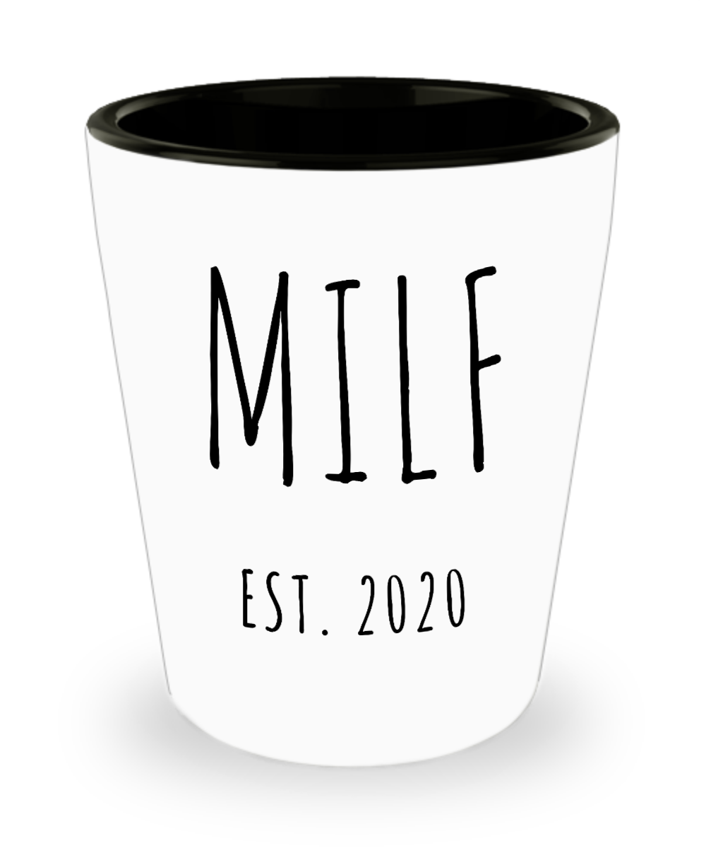 MILF Push Present For New Mom Gifts Funny Mother Ceramic Shot Glass Est 2020