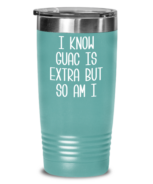 Avocado Tumbler Gifts I Know Guac Is Extra AF Mug Funny Travel Coffee Cup Guacamole BPA Free