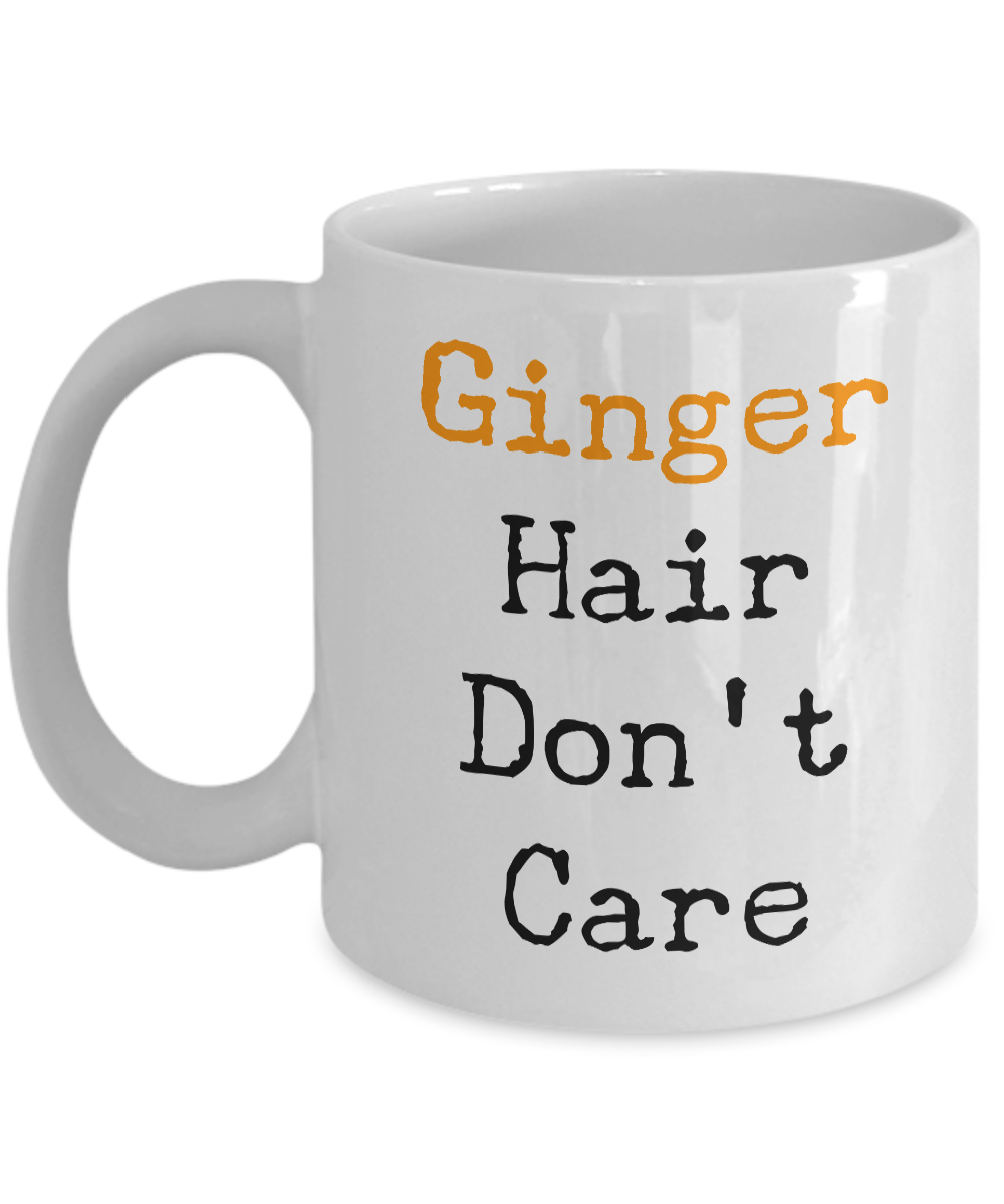 Ginger Hair Don't Care Mug Ceramic Coffee Cup for Redheads-Cute But Rude