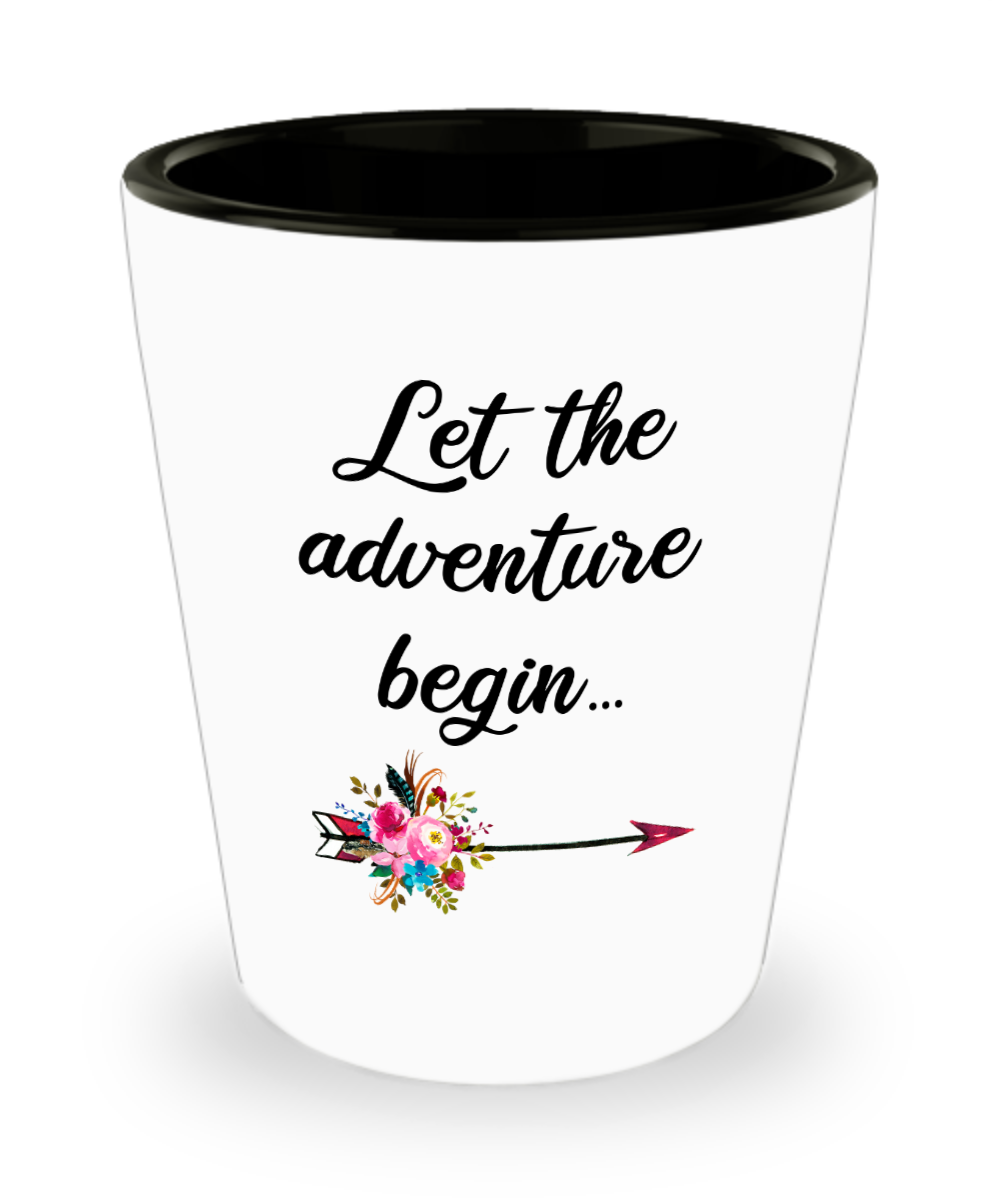 Graduate Shot Glass Graduation Gift Congratulations Coffee Cup Gift for Graduate College Student Let the Adventure Begin