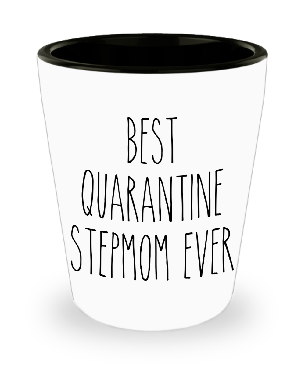 Mother's Day Gift from Daughter Step-Mom Gift from Son Best Quarantine Stepmom Ever Shot Glass Gift for Stepmoms