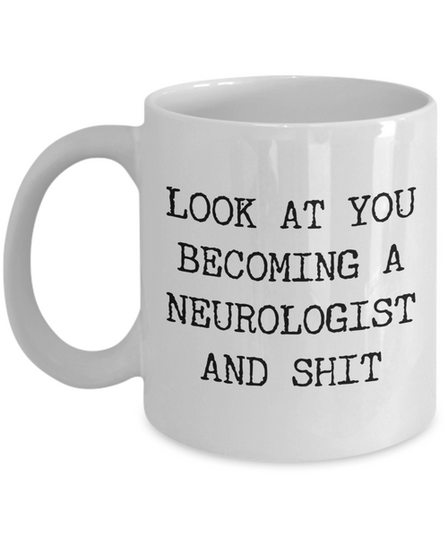 Neurologist Mug Funny Neurology Graduation Gift for Medical Degree Student Internship Residency Fellowship Board Certified Coffee Cup