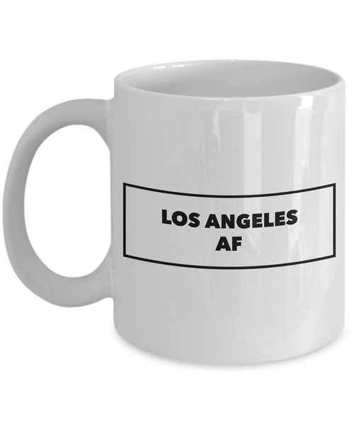 Los Angeles Coffee Mug - Los Angeles AF - California Mug - Cool Mugs