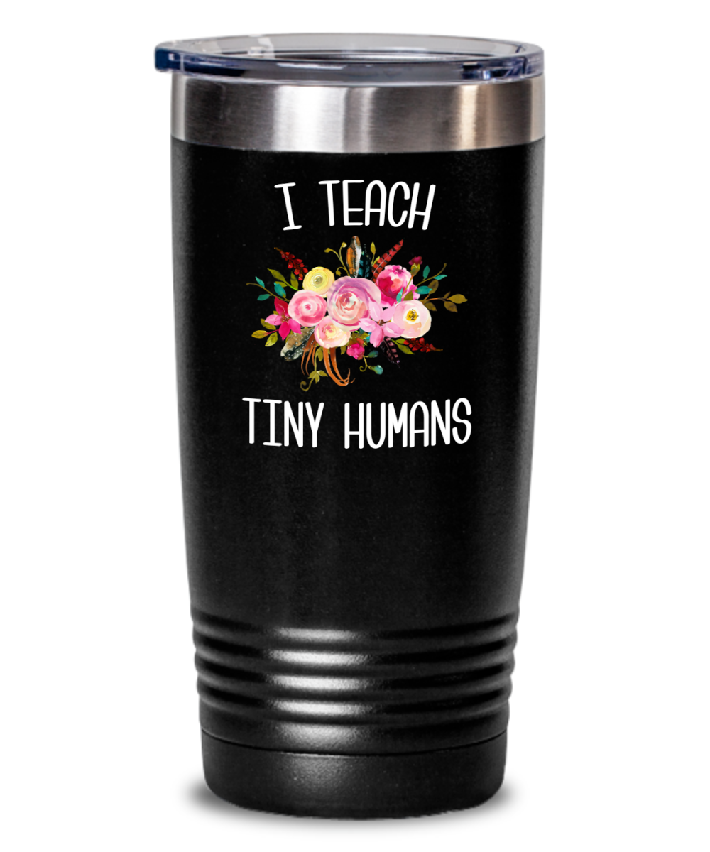 Teaching Tiny Humans Mug Funny Preschool Teacher Tumbler Pre K Gift Floral Insulated Hot Cold Travel Coffee Cup BPA Free