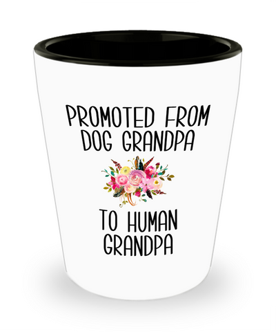 Promoted From Dog Grandpa To Human Grandpa Pregnancy Announcement Reveal Gift Father in Law Gift for Him Ceramic Shot Glass