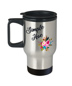 Simple Hoe Mug Funny Floral Insulated Travel Coffee Cup Rude Gag Gift Idea for Women Crass Insulting Best Friend Birthday Gifts Insulting Gifts for Her