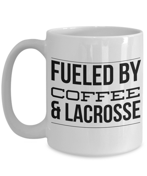 Lacrosse Coach Mug Lacrosse Dad Mug - Fueled by Coffee & Lacrosse Ceramic Coffee Cup-Coffee Mug-HollyWood & Twine