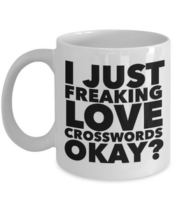Crossword Gifts I Just Freaking Love Crosswords Okay Funny Mug Ceramic Coffee Cup-Coffee Mug-HollyWood & Twine