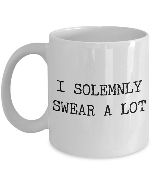 I Solemnly Swear a Lot Mug Ceramic Coffee Cup