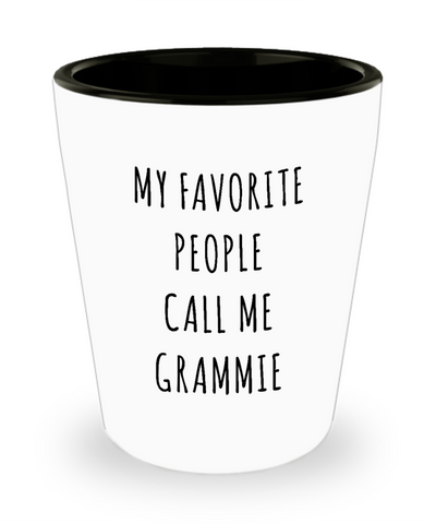 Grammi Gift My Favorite People Call Me Grammie Ceramic Shot Glass for Grammy