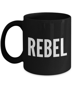 Rebel Gifts - Rebel Black Coffee Mug - Best Friend Gifts - Coworker Gifts-Cute But Rude