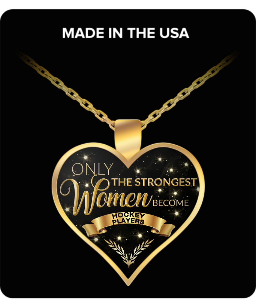 Ice Hockey Gifts for Women - Ice Hockey Gear for Women - Ice Hockey Necklace for Women - Only the Strongest Women Become Hockey Players Gold Plated Pendant Charm Necklace-HollyWood & Twine