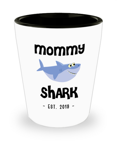 Mommy Shark New Mom Est 2019 Do Do Do Expecting Mom Pregnancy Reveal Announcement Mother's Day Gifts Ceramic Shot Glass