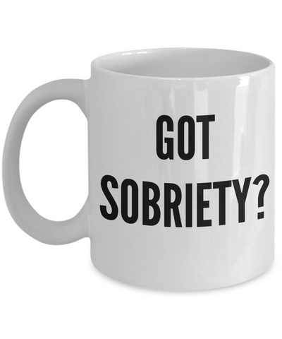 Got Sobriety Mug Ceramic Coffee Cup Gifts-Cute But Rude