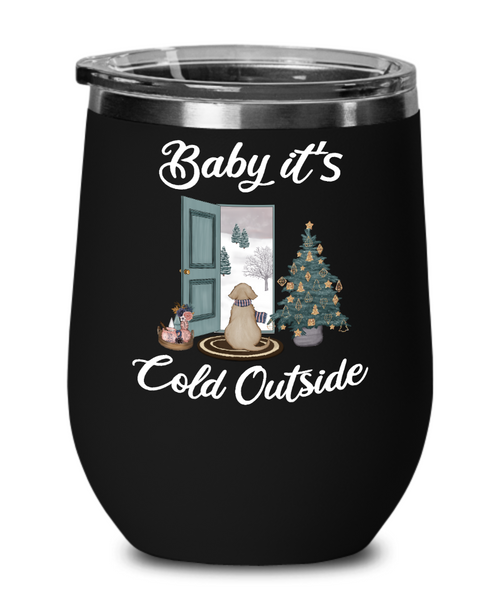 Baby it's Cold Outside Wine Tumbler Christmas Mug Gift Cute Winter Scene Mugs with Sayings Gift for Grandma Dog Lover Travel Coffee Cup Stocking Stuffer