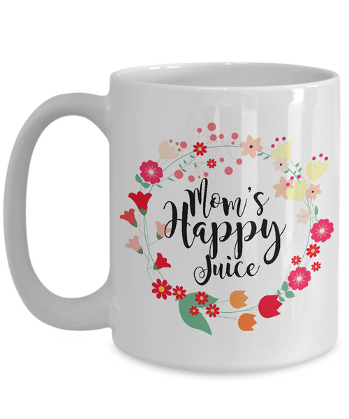Great Mother's Day Gifts - Mom's Happy Juice - Mother's Day Coffee Mug-Coffee Mug-HollyWood & Twine