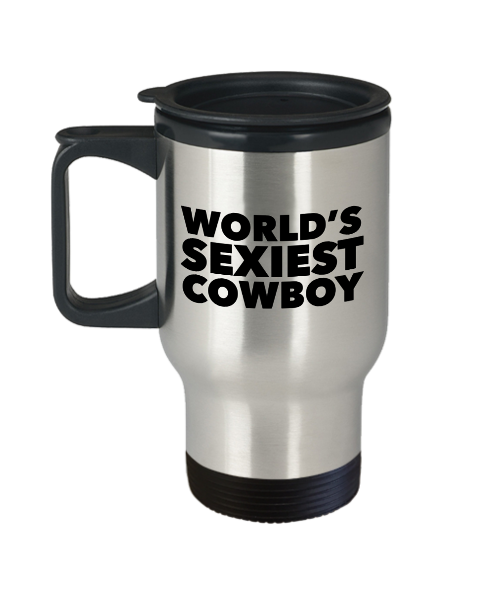 Funny Cowboy Gifts World's Sexiest Cowboy Travel Mug Stainless Steel Insulated Coffee Cup