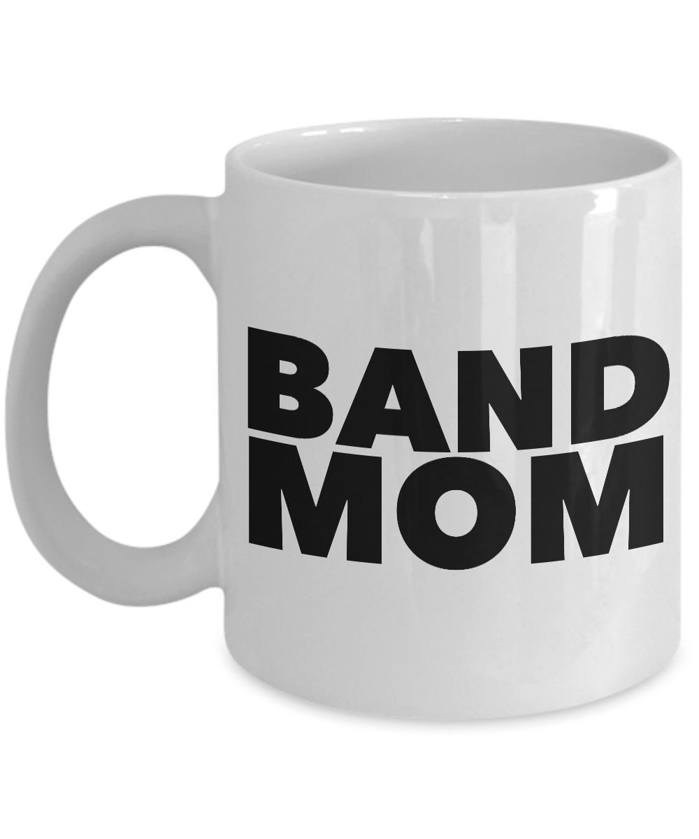 Band Mom Mug Ceramic Coffee Cup for Your Marching Band Mom-Cute But Rude