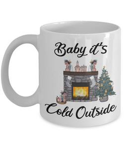 Baby it's Cold Outside Mug Christmas Gift Cute Winter Cozy Mugs with Sayings Gift for Grandma for Girlfriend Coffee Cup Stocking Stuffer