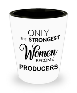 TV Video Film Producer Gifts for Women Only the Strongest Become Producers Ceramic Shot Glass