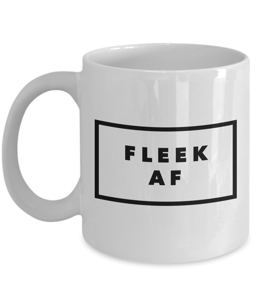 On Fleek Mug - Fleek AF Coffee Mug - Really Cool Mugs - Cool Coffee Cup-Coffee Mug-HollyWood & Twine