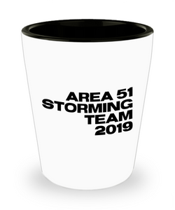 Area 51 Storming Team 2019 Funny Alien Gag Gift Ceramic Shot Glass