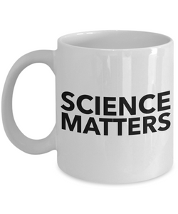 Science Coffee Mug - Science Matters - Science Teacher Coffee Cup-Coffee Mug-HollyWood & Twine