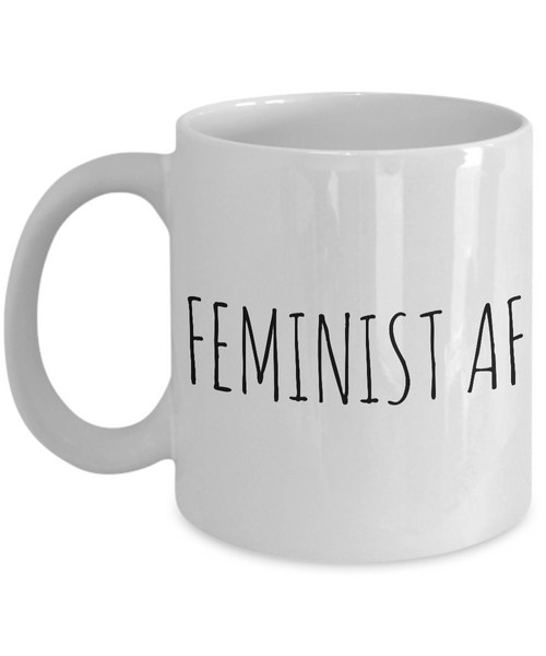 Feminist AF Mug Coffee Cup - Feminist Gifts-Cute But Rude