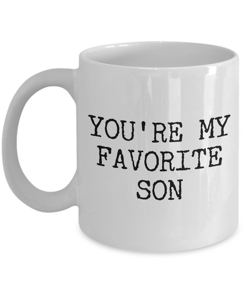 Best Son Mug Funny Gift for Son - You're My Favorite Son Funny Coffee Mug Ceramic Tea Cup Gift for Him
