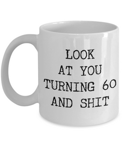 60th Birthday Gifts Funny Gift Ideas For Happy Party Mug Bday