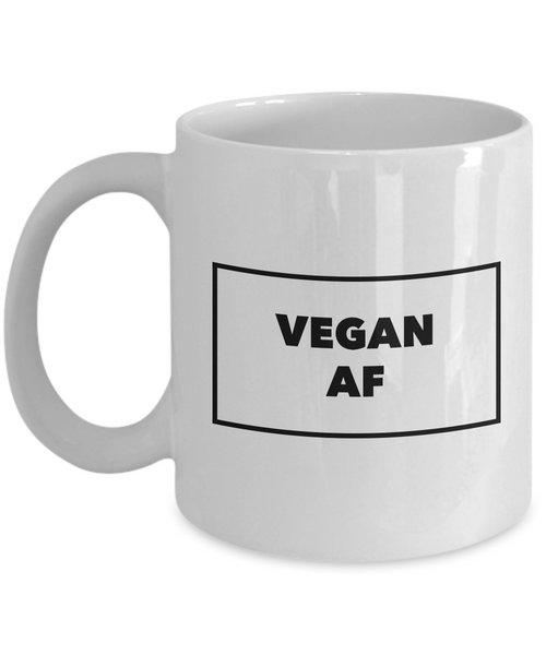 Vegan Mug - Vegan AF Coffee Cup - Vegan Gifts - Gifts for Vegans - Vegan Gift Ideas-Cute But Rude