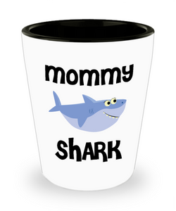 Mommy Shark Do Do Do Gift Idea Birthday Gifts for Mommies Ceramic Shot Glass