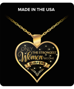 Surfer Necklace for Women - Only the Strongest Women Become Surfers Gold Plated Pendant Charm Necklace-HollyWood & Twine
