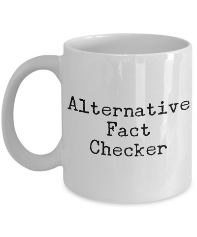 Gifts for Journalists - Editor Mug - Reporter Mug - Alternative Fact Checker Coffee Mug - Politics-Cute But Rude