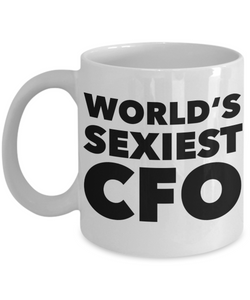 World's Sexiest CFO Mug Gift Ceramic Coffee Cup-Cute But Rude