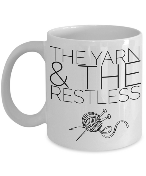 The Yarn and the Restless Funny Knitting Mug Ceramic Coffee Cup Gift for Knitters-Cute But Rude